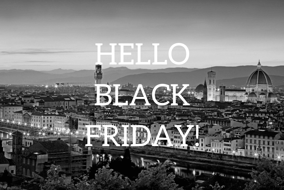 black friday florence italy